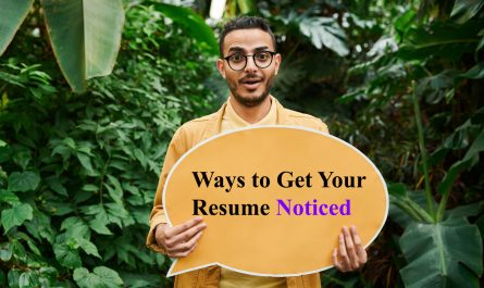 Ways to get your resume noticed